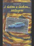 S úctou a láskou Milagros - náhled