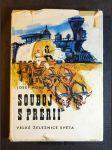 Souboj s prérií : velké železnice světa - náhled
