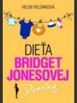 Dieťa Bridget Jonesovej : denníky  - náhled