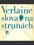 Paul Verlaine - Slova na strunách - náhled