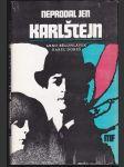 Neprodal jen Karlštejn - literární koláž o Harry Jelínkovi - náhled