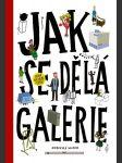 Jak se dělá galerie (2. rozšířené vydání) - náhled