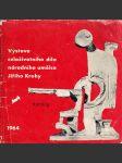 Výstava celoživotního díla národního umělce Jiřího Krohy - náhled