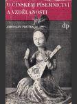 O čínském písemnictví a vzdělanosti - náhled