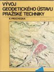 Vývoj geodetického ústavu pražské techniky - náhled