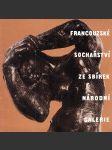 Francouzské sochařství ze sbírek Národní galerie - náhled