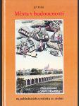 Města v budoucnosti na pohlednicích z počátku 20. století - náhled