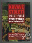 Krvavé století 1914–2014. Dvacet válek, které změnily svět - náhled