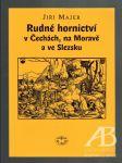 Rudné hornictví v Čechách, na Moravě a ve Slezsku - náhľad