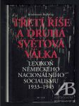 Třetí říše a druhá světová válka. Lexikon německého nacionálního socialismu 1933–1945 - náhľad