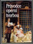 Průvodce operní tvorbou (Svoboda-Libertas) - náhled