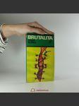 Brutalita - náhled