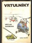 Vrtulníky - V. Svoboda - náhled