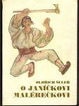 O Janíčkovi malérečkovi (Jan Kobzáň - Beskydy) - O. Šuléř - náhled