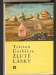 Žluté lásky - T. Corbiére - náhled