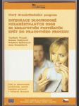 Integrace nezaměstnaných osob se zdrav. postižení do prac. procesu - kol. autorů - náhled