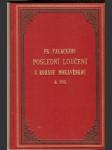 Fr. Palackého poslední loučení s rodnou Moravěnkou  r. 1873 - F. Bayer, F. Koželuh - náhled