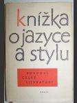 Knížka o jazyce a stylu soudobé české literatury - kol. autorů - náhled