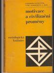 Motivace a civilizační proměny - kol. autorů - náhled