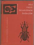 Boj proti skladištním škůdcům - kol. autorů - náhled