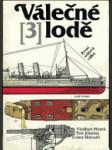 Válečné lodě. 3, První světová válka - náhled