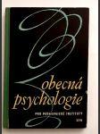 Obecná psychologie - prozatímní učebnice pro pedagogické instituty - náhled