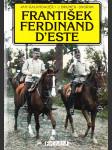 František Ferdinand D'Este - náhled