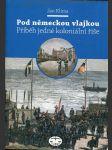 Pod německou vlajkou : příběh jedné koloniální říše - náhled