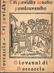Tři roztomilé novely Mnoho pomlouvaného Giovanni di Boccaccia - náhled