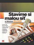 Stavíme si malou síť ve Windows XPa 2000 - náhled