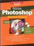Adobe Photoshop. Hotová řešení pro verze CS2 a CS3 - náhled