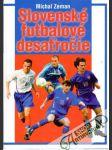 Slovenské futbalové desaťročie - náhled