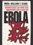 Ebola - autentický román z pera lékaře, který epidemii Eboly zažil na vlastní kůži - náhled