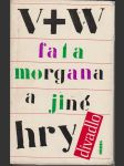 Fata morgana a jiné hry  - náhled