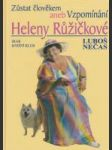 Zůstat člověkem aneb Vzpomínání Heleny Růžičkové - náhled