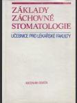 Základy záchovné stomatologie - náhled