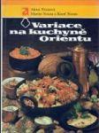 Variace na kuchyně Orientu - náhled