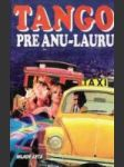 Tango pre Anu-Lauru - náhled