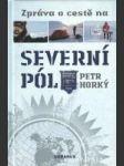 Správa o cestě na Severný pól - náhled
