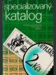 Specializovaný katalog ćeskoslovenských poštovních známek - náhled