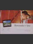 Slovnsko v lete (Záznam z letného putovania s Mikulášom Dzurindom) - náhled