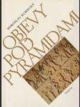 Objevy pod pyramidami (Zrod architektoniky ve starověkém Egyptě III. - V. dynastie) - náhled