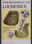 Lochenice - Z archelogických výzkumů na katastru obce - náhled