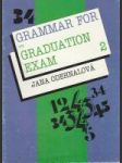 Grammar for the Graduation Exam 2 (Lessons 6 - 16) - náhled