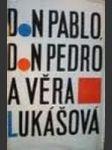Don Pablo, Don Pedro a Věra Lukášová a jiné povídky - náhled