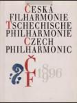 Česká filharmonie 1896 - 1996 (K 100. výročí vzniku České filharmonie) - náhled
