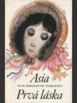 Asia / Prvá láska - náhled