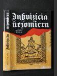 Inkvizícia nezomiera : o funkcii tortůry - náhled