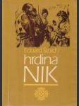 Hrdina Nik (Junácke príbehy z doby Samovej) - náhled