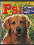 Psi (Plemena - Výchova - chov) - náhled